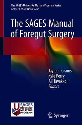 The SAGES Manual of Foregut Surgery (Paperback)