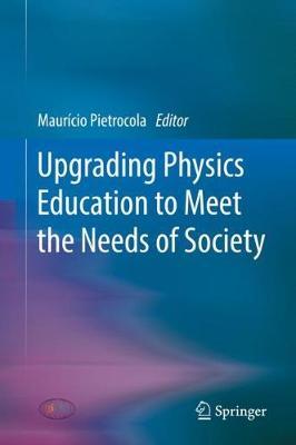 Upgrading Physics Education to Meet the Needs of Society (Hardback)