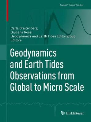 Geodynamics and Earth Tides Observations from Global to Micro Scale - Pageoph Topical Volumes (Paperback)