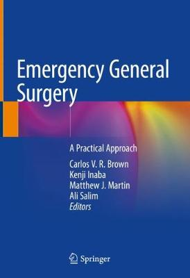 Emergency General Surgery: A Practical Approach (Hardback)