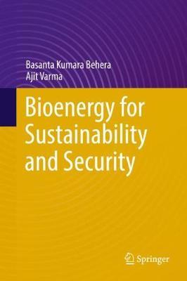 Bioenergy for Sustainability and Security (Hardback)