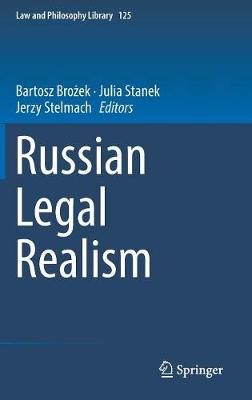 Russian Legal Realism - Law and Philosophy Library 125 (Hardback)