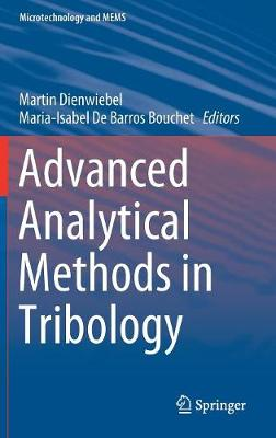 Advanced Analytical Methods in Tribology - Microtechnology and MEMS (Hardback)