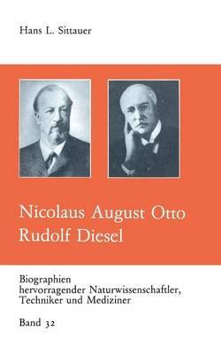 Nicolaus August Otto Rudolf Diesel - Biographien Hevorragender Naturwissenschaftler, Techniker Un 32 (Paperback)
