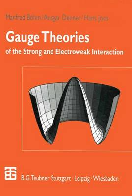 Gauge Theories of the Strong and Electroweak Interaction (Paperback)