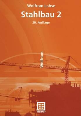 Stahlbau: 2 (Paperback)
