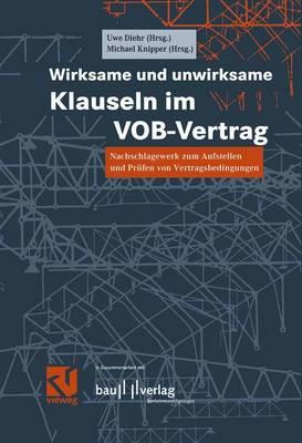 Wirksame Und Unwirksame Klauseln Im VOB-Vertrag (Paperback)