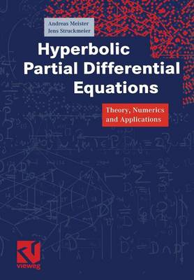 Hyperbolic Partial Differential Equations: Theory, Numerics and Applications (Paperback)