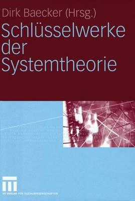 Schlusselwerke der Systemtheorie (Paperback)