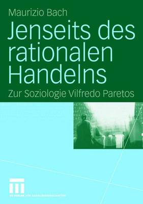 Jenseits des Rationalen Handelns (Paperback)