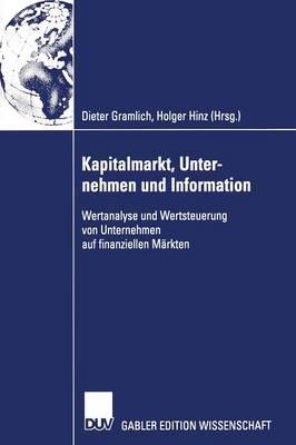 Kapitalmarkt, Unternehmen Und Information (Paperback)