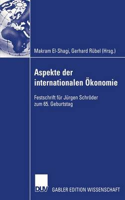 Aspekte Der Internationalen Okonomie/Aspects of International Economics (Paperback)