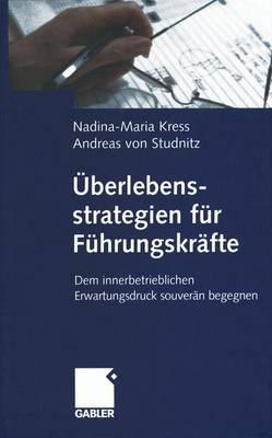 Uberlebensstrategien fur Fuhrungskrafte (Paperback)
