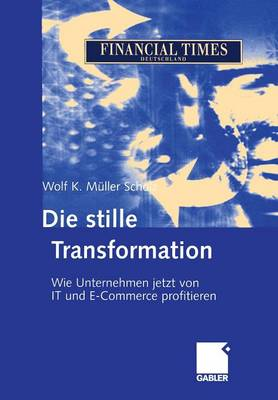 Die Stille Transformation (Paperback)