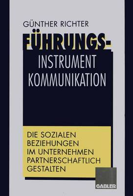 Fuhrungsinstrument Kommunikation (Paperback)