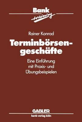 Terminborsengeschafte - Banktraining (Paperback)