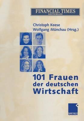101 Frauen der Deutschen Wirtschaft (Paperback)