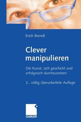 Clever Manipulieren (Paperback)