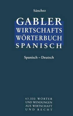 Wirtschaftsworterbuch / Diccionario Economico (Paperback)