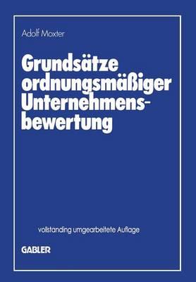 Grundsatze Ordnungsmassiger Unternehmensbewertung (Paperback)