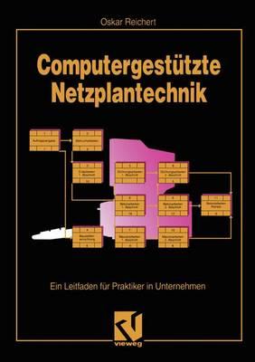 Computergestutzte Netzplantechnik (Paperback)