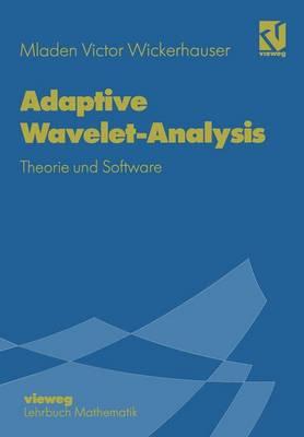 Adaptive Wavelet-Analysis (Paperback)