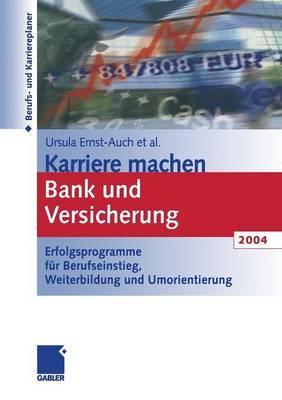 Karriere Machen Bank und Versicherung 2004 (Paperback)