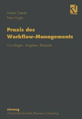 Praxis des Workflow-Managements (Paperback)