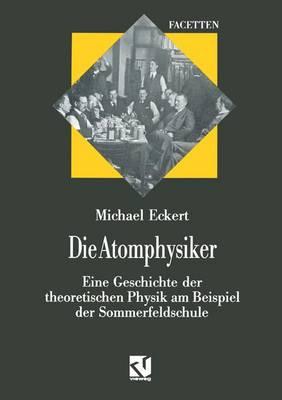 Die Atomphysiker - Facetten (Paperback)