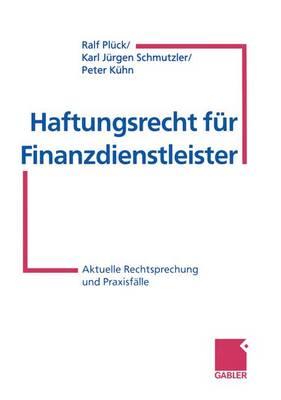 Haftungsrecht fur Finanzdienstleister (Paperback)