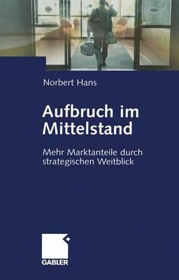 Aufbruch im Mittelstand (Paperback)