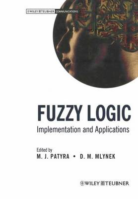Fuzzy Logic: Implementation and Applications (Paperback)