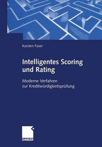 Intelligentes Scoring und Rating (Paperback)