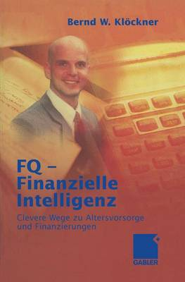 FQ - Finanzielle Intelligenz (Paperback)