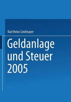 Geldanlage Und Steuer 2005 (Paperback)