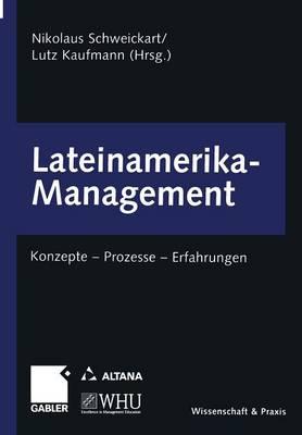 Lateinamerika-Management: Konzepte -- Prozesse -- Erfahrungen (Paperback)