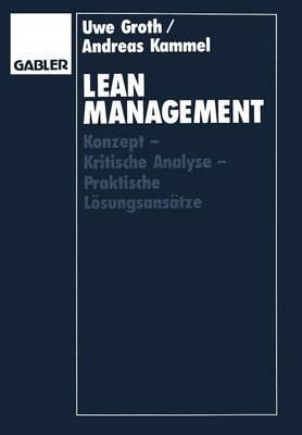 Lean Management: Konzept -- Kritische Analyse -- Praktische L sungsans tze (Paperback)