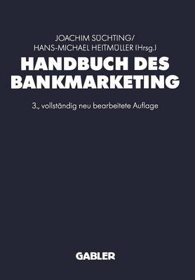 Handbuch Des Bankmarketing (Paperback)