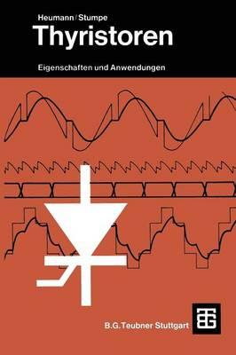 Thyristoren: Eigenschaften Und Anwendungen (Paperback)