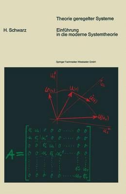 Einf hrung in Die Moderne Systemtheorie - Theorie Geregelter Systeme (Paperback)