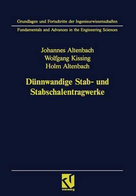 Dunnwandige Stab- Und Stabschalentragwerke: Modellierung Und Berechnung Im Konstruktiven Leichtbau - Grundlagen Und Fortschritte Der Ingenieurwissenschaften (Paperback)