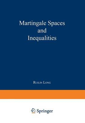 Martingale Spaces and Inequalities (Paperback)