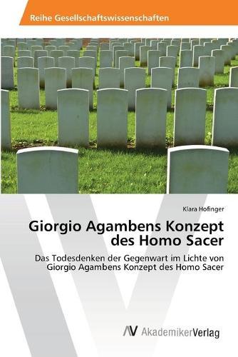 Giorgio Agambens Konzept des Homo Sacer (Paperback)
