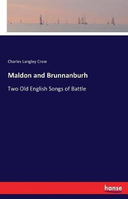Maldon and Brunnanburh (Paperback)