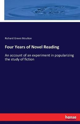 Four Years of Novel Reading (Paperback)