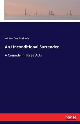 An Unconditional Surrender (Paperback)