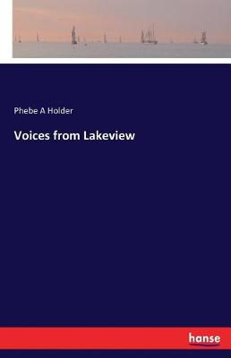 Voices from Lakeview (Paperback)