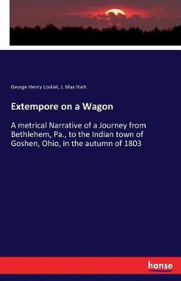 Extempore on a Wagon (Paperback)