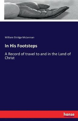 In His Footsteps (Paperback)