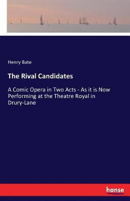 The Rival Candidates (Paperback)